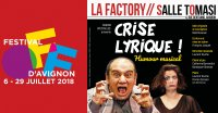Crise lyrique - OFF d'Avignon 2018